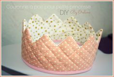 ♥ DIY : Couronne de princesse en tissu ♥ - Lilly is Love Sewing For Kids, Baby Sewing, Diy For Kids, Best Embroidery Machine, Machine Embroidery Projects, Baby Couture, Couture Sewing, Applique Tutorial, Creation Couture