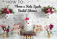 Throw A Kate Spade Inspired Bridal Shower or Bachelorette Party