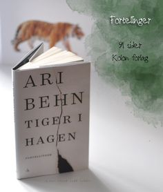 Ari Behn er en knakende god historieforteller, og jeg synes han er helt rå på kortformatet. I den sist utkomne «Tiger i hagen» synes jeg fortellingene får nye dimensjoner. I «Trist som faen» og «Talent for lykke» opplevde jeg historiene noe mer åpenbare, – denne gangen måtte jeg bruke enda mer tid. Jeg måtte ta...Continue
