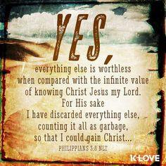 Philippians 3:8  (NLT)