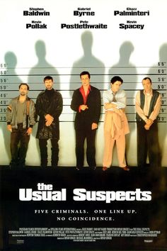 The Usual Suspects: A boat has been destroyed, criminals are dead, and the key to this mystery lies with the only survivor and his twisted, convoluted story beginning with five career crooks in a seemingly random police lineup.  (1995)