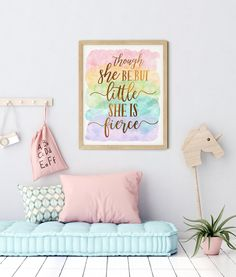 Though She Be But Little She Is Fierce, Nursery Printable Wall Art by LilaPrints. Rainbow Gold Nursery Decor Girl, Baby Shower Gift, Girls Room Prints #wallartquotes #artwork #kitchenwalldecorideas #wallpainting
