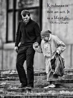 Living a life of kindness.