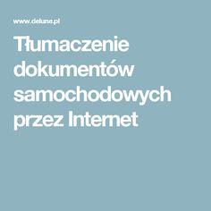 Tłumaczenie dokumentów samochodowych przez Internet