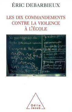 Les dix commandements contre la violence à l'école : http://0753649j.esidoc.fr/search.php?pid=&action=Record&id=0753649j_8101&num=1&total=2