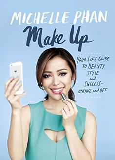 Make Up: Your Life Guide to Beauty, Style, and Success--Online and Off por Michelle Phan, http://www.amazon.com.br/dp/B00MSS0XAO/ref=cm_sw_r_pi_dp_rYU6vb0XXNXJE