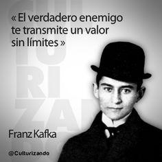 """El verdadero enemigo te transmite un valor sin límites."" Franz Kafka Kafka Quotes, Me Quotes, Franz Kafka Frases, Frank Kafka, South American Art, Charles Bukowski, More Than Words, Conte, Yoga Meditation"