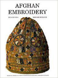 Afghan Embroidery: Bernard Dupaigne, Cousin Francoise: 9789690101433: Amazon.com: Books