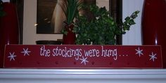 The Stockings Were Hung Hand Painted Wood Sign, Christmas Decor. $37.95, via Etsy.