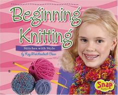Beginning Knitting: Stitches with Style (Crafts) by Kay M.