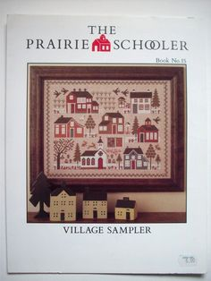 Prairie Schooler Village Sampler Book 15 Cross Stitch Pattern   eBay