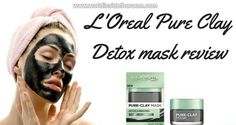 L'oreal Pure Clay Mask - Product Review - WORLD INSIDE THE ROOM