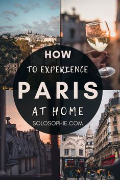 Here's How to Recreate the Paris Experience in Your Home. Bring elements of the French capital city Paris France into your home with these tips and recommendations!