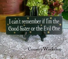 Good Sister or the Evil One Wood Sign Witch Funny Wall Decor Wizard of Oz Wall Art, Home Decor Family Saying by CountryWorkshop on Etsy Theme Halloween, Halloween Signs, Halloween Ideas, Halloween Crafts, Halloween Decorations, Halloween Stuff, Fall Crafts, Fall Halloween, Holiday Crafts