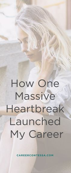 There's nothing like a breakup to make you feel like you're completely off course. But if you lean into the unwanted transition, it can motivate you to make daring decisions about your life and career. In fact, a breakup launched one writer's career. Find out how she turned her breakup pain into career gain. | Career Contessa
