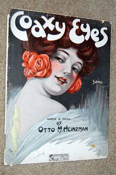 1914 Vintage Sheet Music COAXY EYES by Otto M. Heinzman PRETTY GIRL DeTakacs | eBay