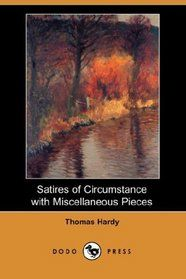 Satires of Circumstance - Thomas Hardy