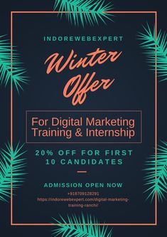 IndoreWebExpert Offers 20% Off On Digital Marketing Training.  Contact us now Phone- +918709128291  #searchengineoptinazation #digital #digitals #digitalmarketingstrategy #digitaladvertising #websitedesign #searchenginemarketing #emailmarketing #socialmediamarketing #socialmediaoptimization #digitalmediaagency #digitaltools #digitalstrategy #digitalagencylife #marketingdigital #growth #contentstrategy #SaturdayMotivation #offer