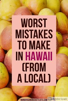 30 Mistakes to Avoid Before Your First Time in Hawaii | Borders & Bucket Lists first time in Hawaii, hawaii first time, first time hawaii vacation, first time to hawaii tips, first time hawaii tips, first time hawaii trip, first time trip to hawaii, hawaii for the first time, mistakes to avoid in hawaii, what not to do in hawaii, hawaii mistakes, don't make these mistakes in hawaii, mistakes to avoid in hawaii #hawaii #firsttrip #mistakes