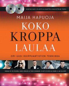 Maija Hapuoja: Koko kroppa laulaa