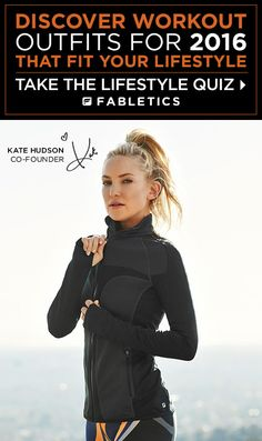 Fabletics by Kate Hudson. A curated collection of Activewear that is a buy now and wear forever. New VIP Members Get Your First Outfit for $25 Free Shipping & Exchanges. Discover Workout Outfits for 2016 that is Curated for Your Lifestyle by taking our Lifestyle Quiz to take advantage of this offer!