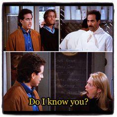 """Do I know you?"" -Jerry #Seinfeld //The Soup Nazi"