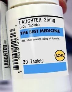 Laughter medicine, aka LOL tablets. Each tablet contains 25 mg of funniness. The best medicine ever!! xD