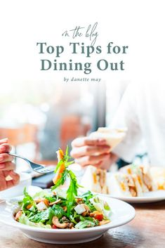 Eating out is supposed to be a fun treat, not a cause for worry about how you're going to stay on track with your healthy eating habits. In this new blog post, I'm sharing some of my top tips on what to choose — and what to lose —while you're out to eat. Diet Hacks, Diet Tips, Healthy Eating Habits, Healthy Living, Danette May, Gluten Free Living, Mindful Eating, Dinner Rolls, Restaurant Recipes