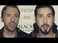 """Black Is The Color Of My True Love's Hair"".  - Peter Hollens & Avi Kaplan - YouTube."