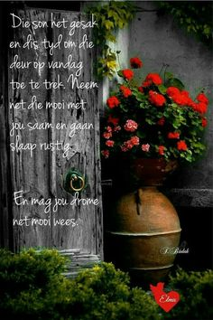Evening Greetings, Good Night Blessings, Goeie Nag, Goeie More, Afrikaans Quotes, Christian Messages, Out Of Africa, Good Night Quotes, Morning Messages