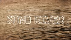 Sand River Typeface on Behance