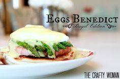 the Crafty Woman: Eggs Benedict Bagel Edition