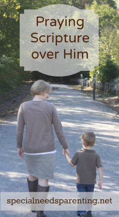 praying scripture over my son with special needs - from Not Alone Parents