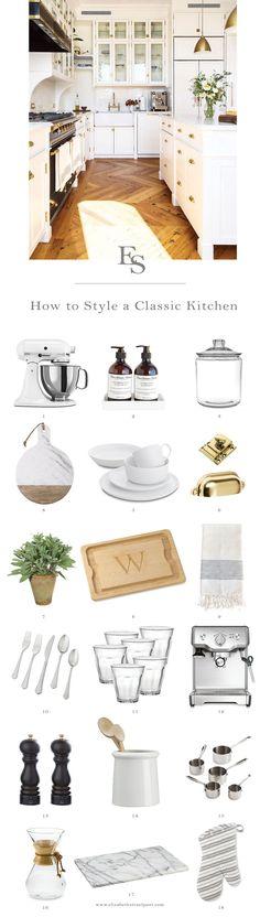 How to Style a Classic Kitchen – The Elizabeth Street Post: A Lifestyle Blog by Alaina Kaczmarski