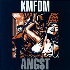 KMFDM – Angst
