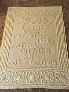 """Beautiful """"Home"""" Crochet Blanket... Note to pinner: Ravelry pattern saved in Library"""