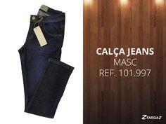 Para os rapazes, uma linda calça jeans! Além de confortável, combina com tudo! Confiram!