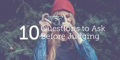 10 Questions to Ask Before Judging | True Woman
