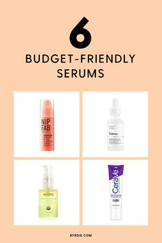 The most effective budget-friendly serums