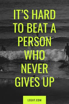It's hard to beat a person who never gives up Clear Your Mind, Never Give Up, Counseling, Anxiety, Self, Mindfulness, How To Get, In This Moment, Motivation