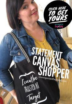 What would your bag say? Personalize your bag with your favorite saying, quote or even a picture. Super easy to personalize. #oneorganizedbaglady #tote #totebag #truthbetold #loveshopping