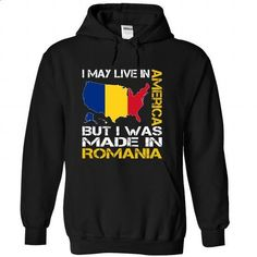 I May Live in America But I Was Made in Romania - #kids #shirts for men. CHECK PRICE => https://www.sunfrog.com/States/I-May-Live-in-America-But-I-Was-Made-in-Romania-qkxtlchute-Black-Hoodie.html?60505