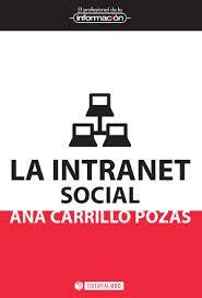 La intranet social / Ana Carrillo Pozas.. Barcelona : UOC, 2014.