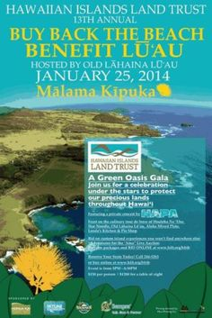 Lahaina, HI This is your opportunity to give back to the land to protect and conserve precious Hawaii. If you are passionate about the land the we love, please show your support by joining the Hawaiian Island… Click flyer for more >>