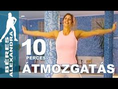 Béres Alexandra torna || Átmozgatás 3. || 10 perc - YouTube Aqua, Thigh Exercises, Workout Guide, Wellness Fitness, Total Body, Zumba, Pilates, Family Guy, Gym