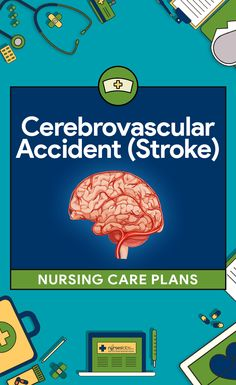 8 Cerebrovascular A 8 Cerebrovascular Accident (Stroke) Nursing Care Plans Nursing School Scholarships, Online Nursing Schools, Nursing Students, Nursing Degree, Nursing Career, Nursing Labs, Bsn Nursing, Nursing Classes, Lpn Classes
