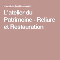 L'atelier du Patrimoine - Reliure et Restauration
