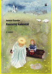 Jostein Gaarder - Kouzelný kalendář (Julemysteriet, 1992)