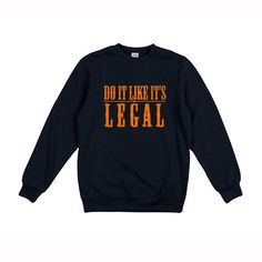 Do It Like It's Legal - Original - Navy/O Jumper