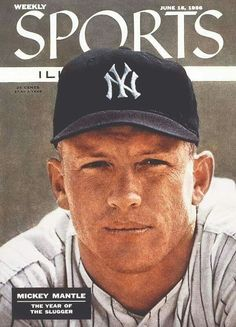 The great New York Yankees baseball player and later sports commentator Mickey Mantle was born today in He was one of the greatest switch hitters of all time. 'The Mick' passed in New York Yankees Baseball, Yankees Fan, Giants Football, Si Cover, Cover Art, Sports Illustrated Covers, The Mick, Baseball Players, Baseball Records